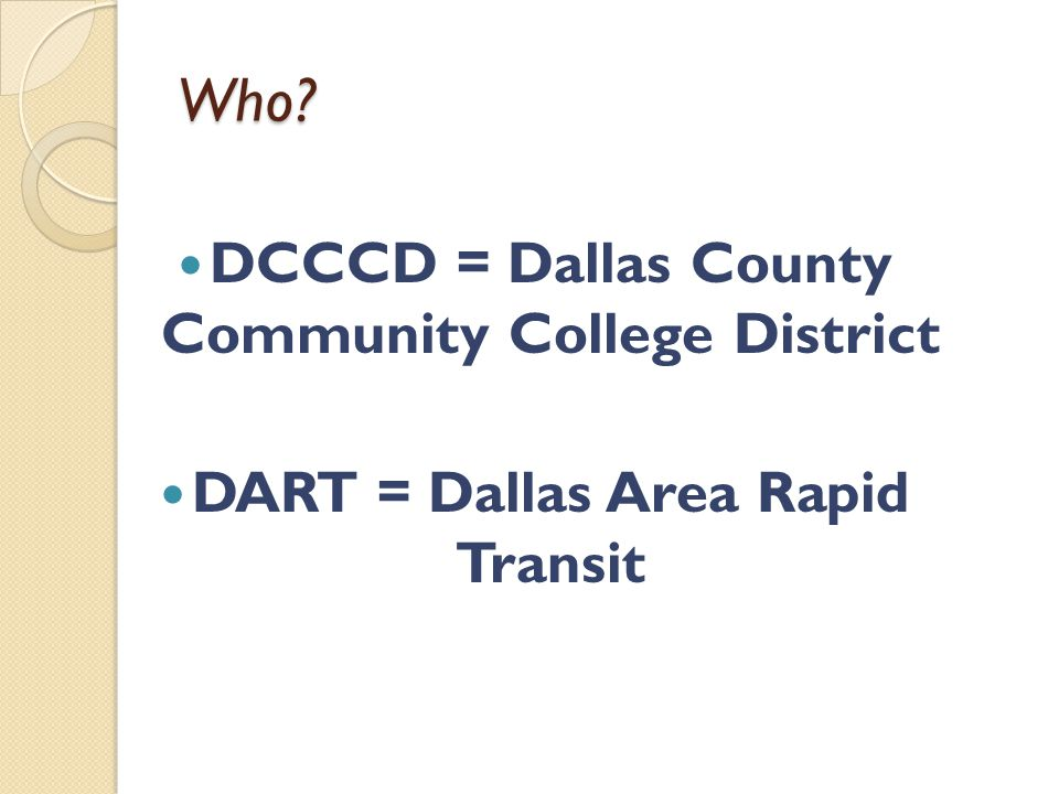 2.Do your use your DART-Free pass for transportation other than to El Centro College.
