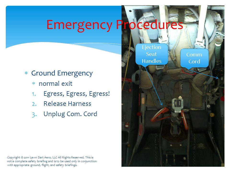  Ground Emergency  normal exit 1.Egress, Egress, Egress.