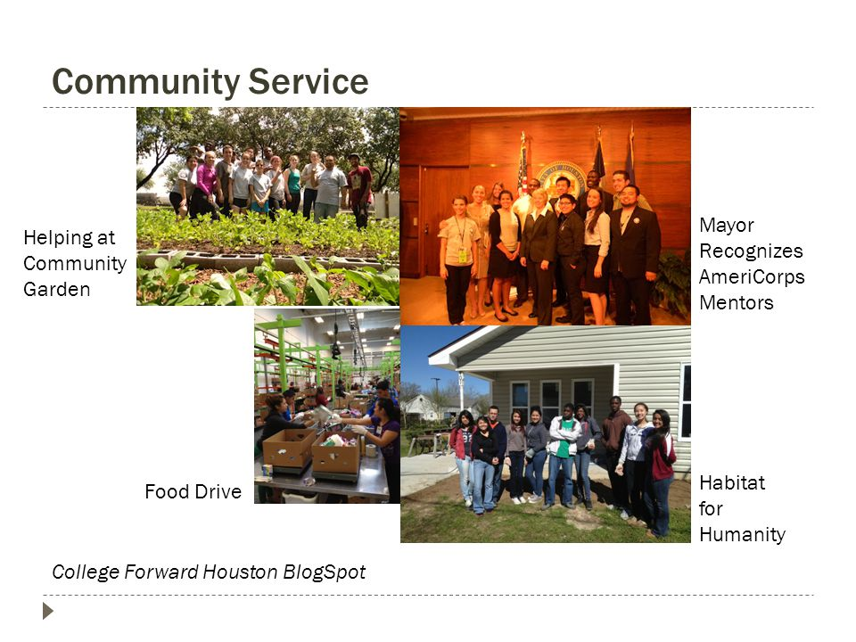 Community Service Food Drive Habitat for Humanity Helping at Community Garden Mayor Recognizes AmeriCorps Mentors College Forward Houston BlogSpot