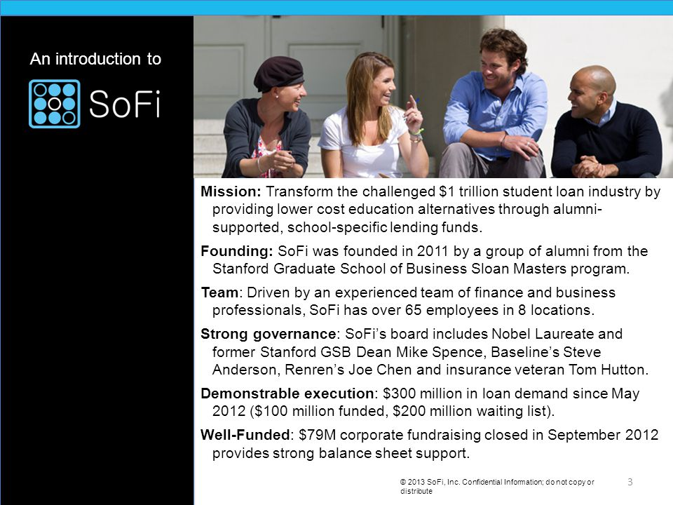 An introduction to © 2013 SoFi, Inc.