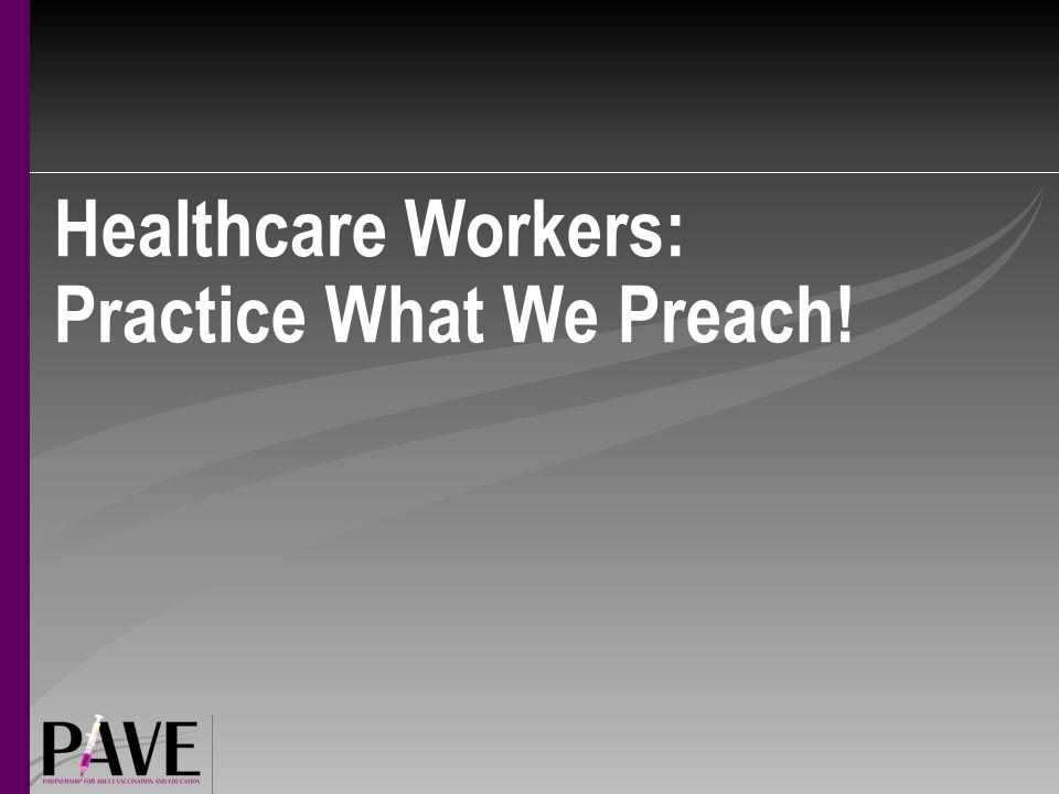 Healthcare Workers: Practice What We Preach!