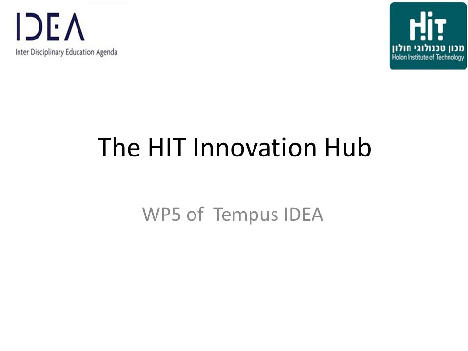 The HIT Innovation Hub WP5 of Tempus IDEA