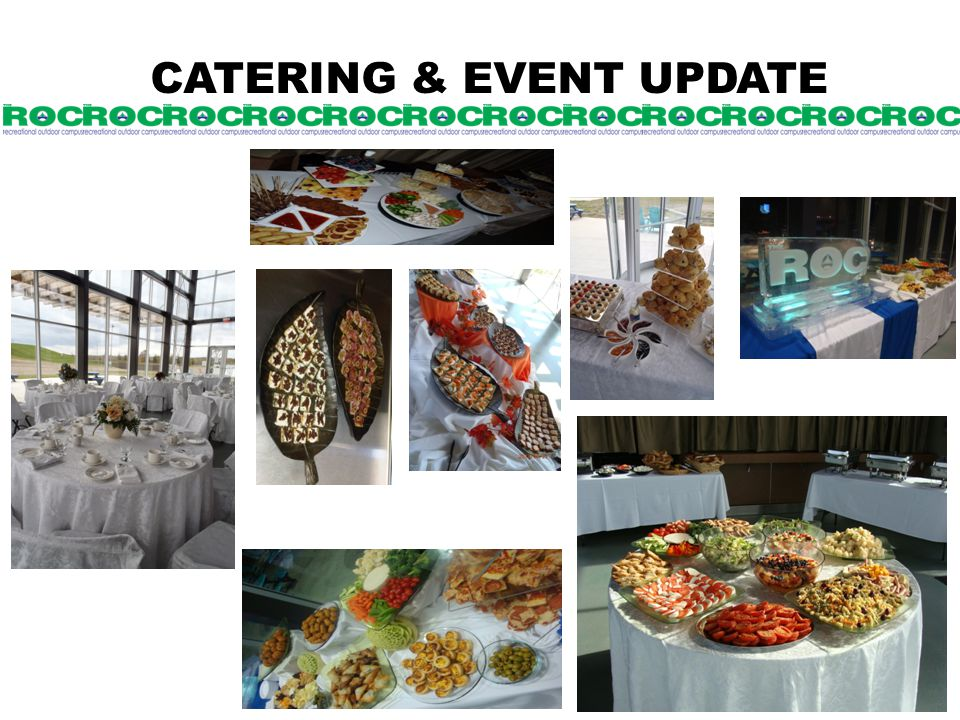 CATERING & EVENT UPDATE