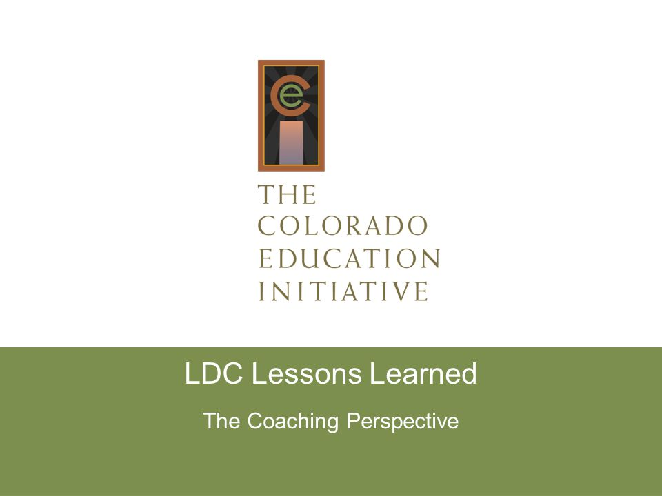 LDC Lessons Learned The Coaching Perspective