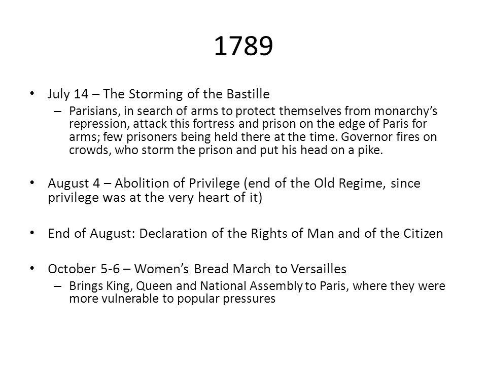 1789 July 14 – The Storming of the Bastille – Parisians, in search of arms to protect themselves from monarchy's repression, attack this fortress and