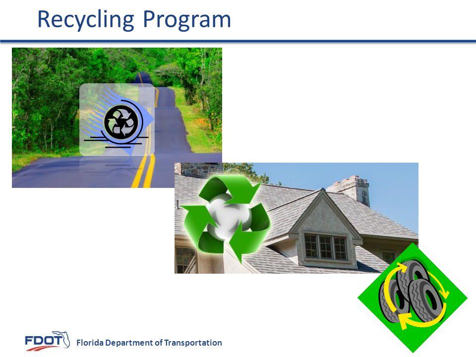 Florida Department of Transportation Recycling Program