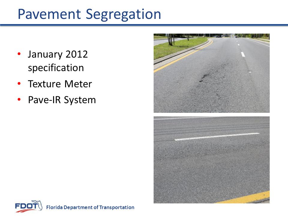 Florida Department of Transportation January 2012 specification Texture Meter Pave-IR System Pavement Segregation