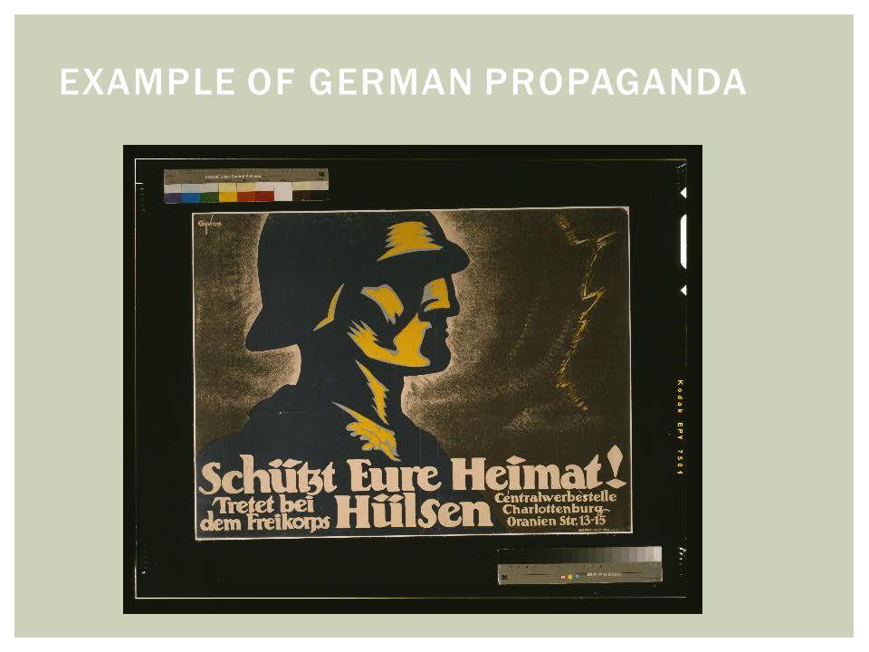 EXAMPLE OF GERMAN PROPAGANDA