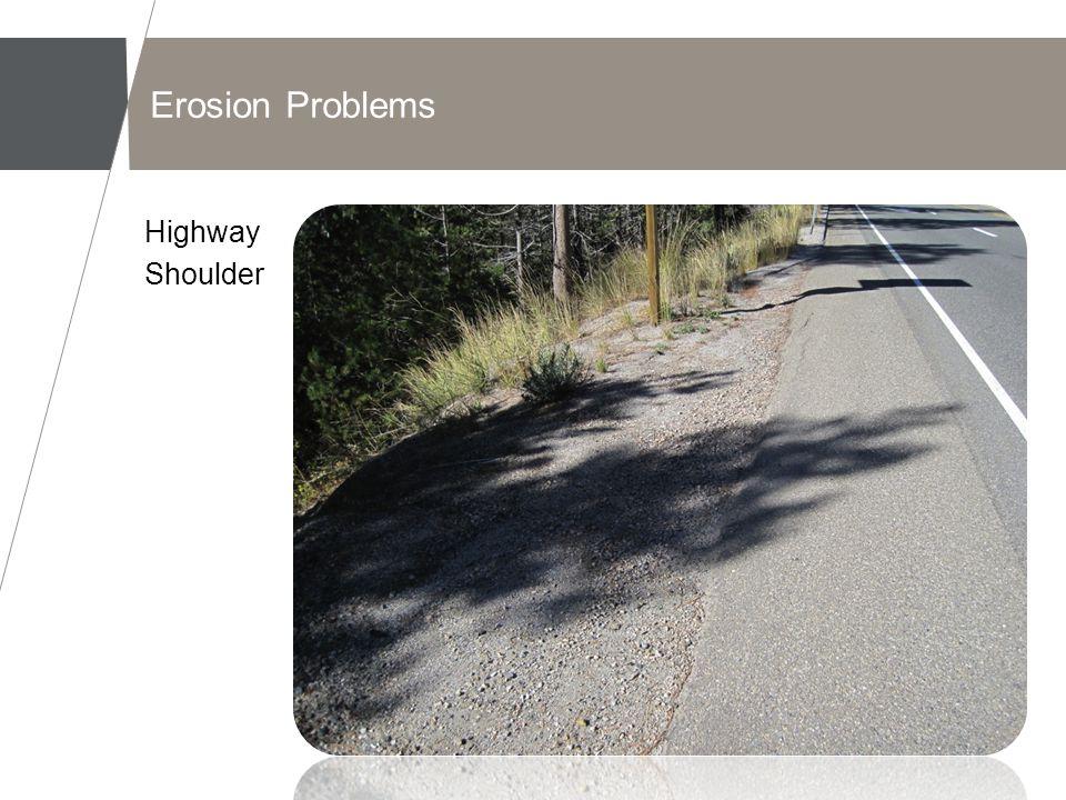 Erosion Problems Highway Shoulder