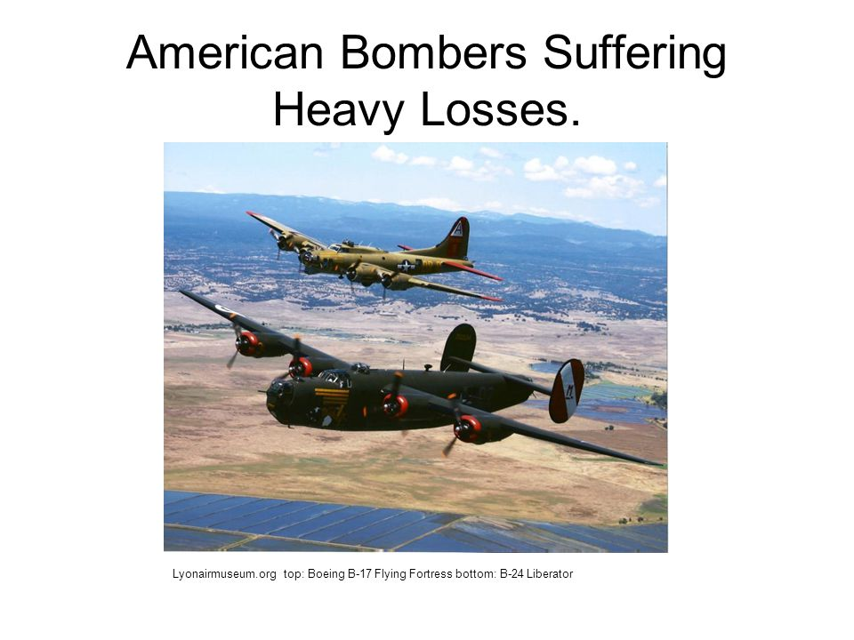American Bombers Suffering Heavy Losses.