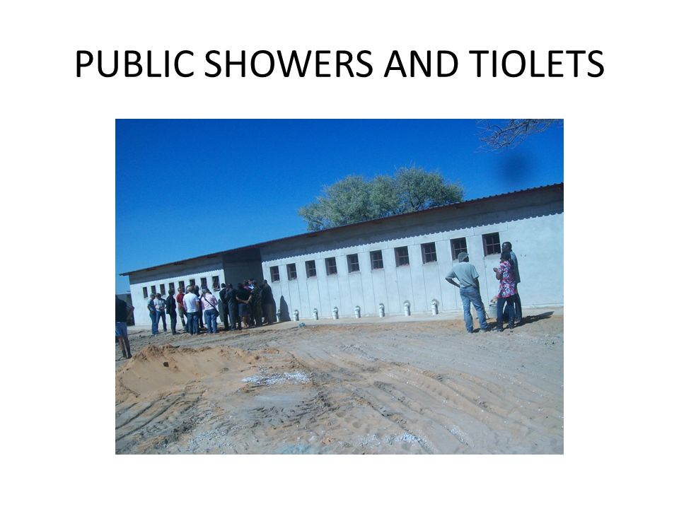 PUBLIC SHOWERS AND TIOLETS