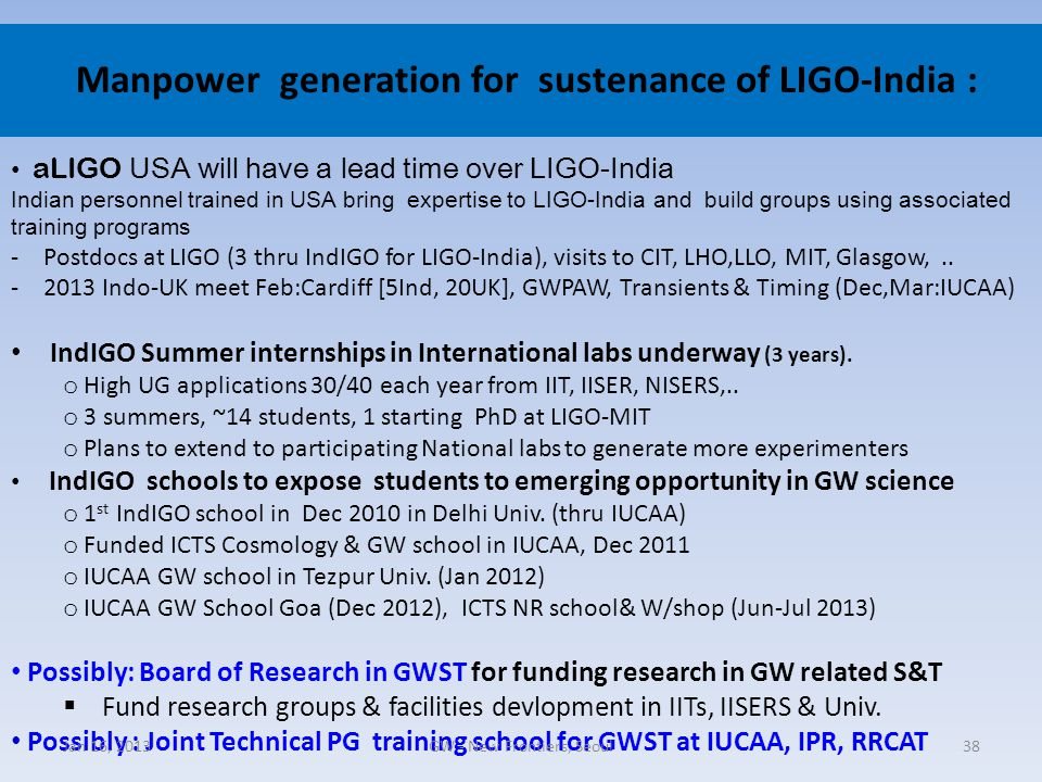 Manpower generation for sustenance of LIGO-India : aLIGO USA will have a lead time over LIGO-India Indian personnel trained in USA bring expertise to