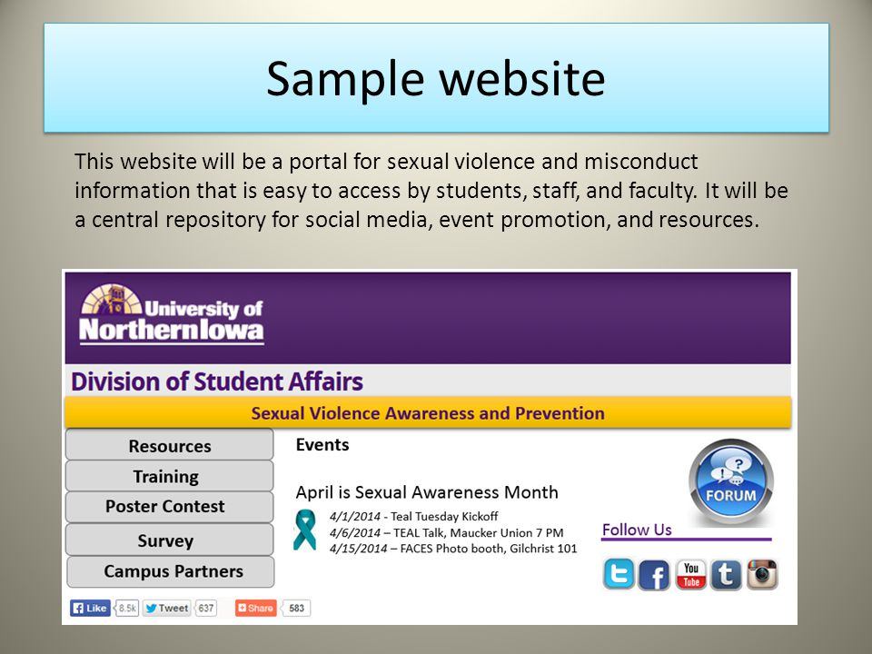 Sample website This website will be a portal for sexual violence and misconduct information that is easy to access by students, staff, and faculty.