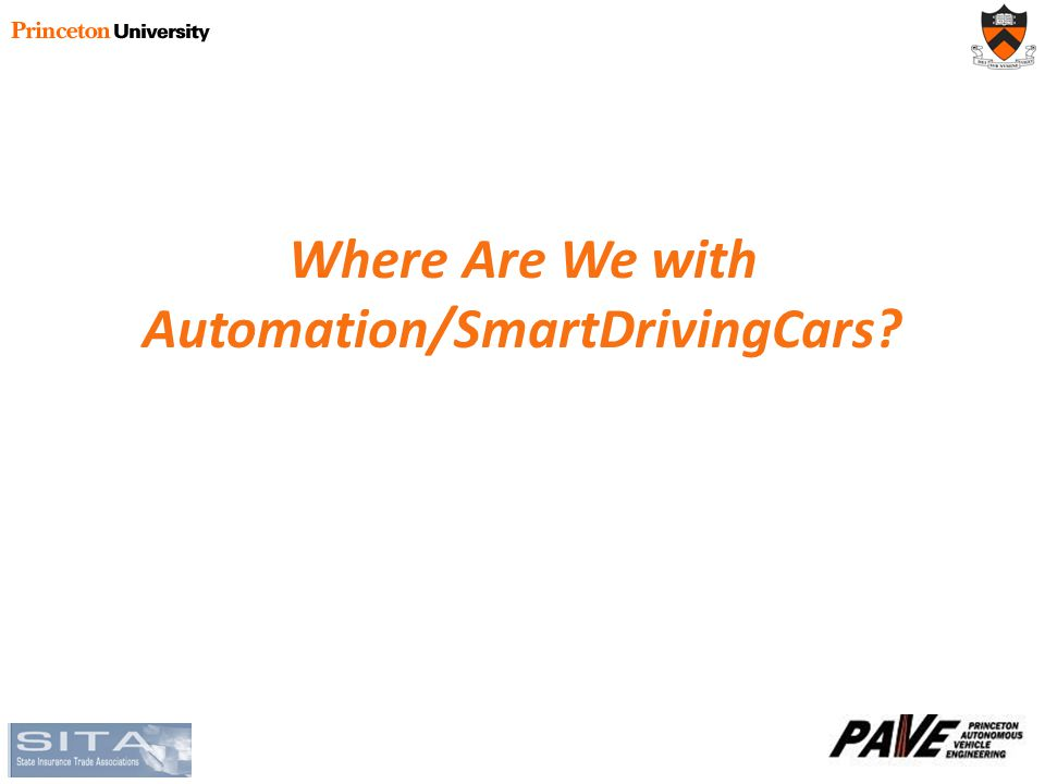 Where Are We with Automation/SmartDrivingCars