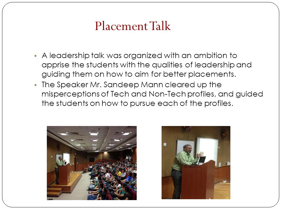 A leadership talk was organized with an ambition to apprise the students with the qualities of leadership and guiding them on how to aim for better pl