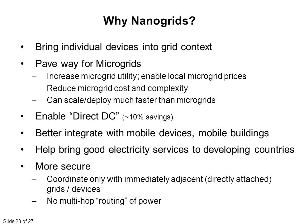 Slide 23 of 27 Why Nanogrids.