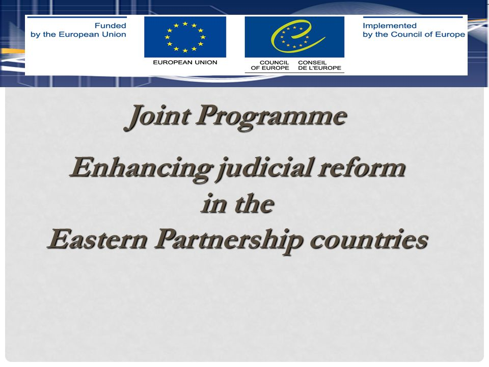 Support judicial reform in Armenia, Azerbaijan, Belarus, Georgia, Republic of Moldova and Ukraine Support judicial reform in Armenia, Azerbaijan, Belarus, Georgia, Republic of Moldova and Ukraine  Independence  Professionalism  Efficiency Judicial component GENERAL PURPOSE