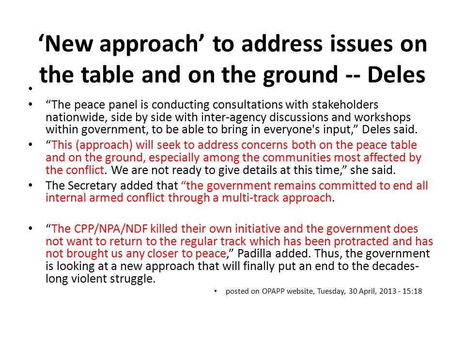 """'New approach' to address issues on the table and on the ground -- Deles """"The peace panel is conducting consultations with stakeholders nationwide, si"""