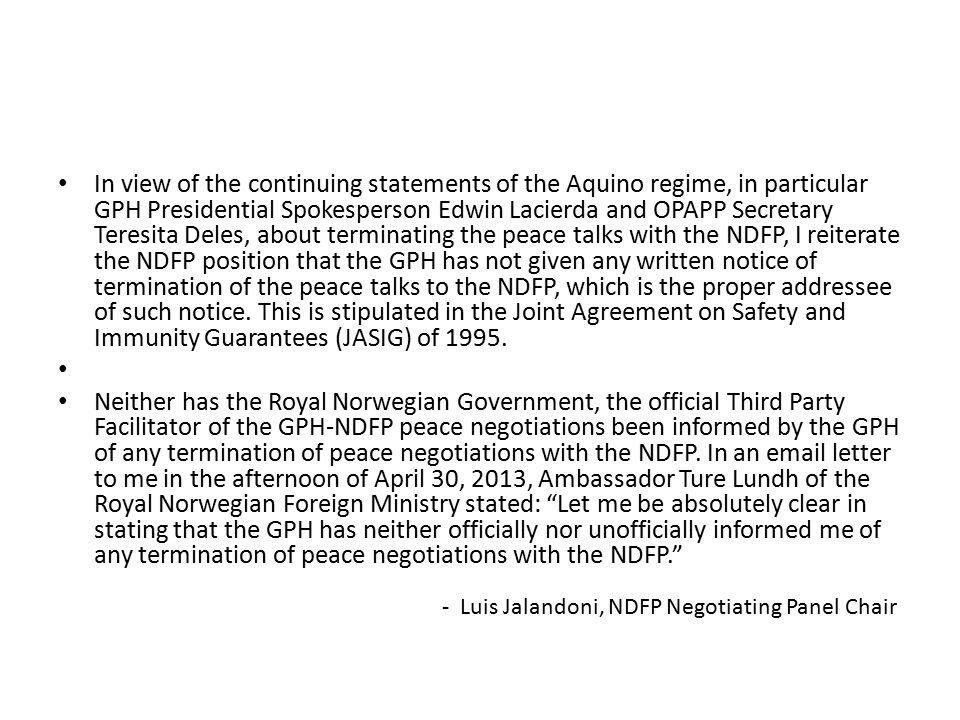 In view of the continuing statements of the Aquino regime, in particular GPH Presidential Spokesperson Edwin Lacierda and OPAPP Secretary Teresita Del