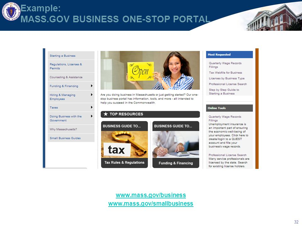32 Example: MASS.GOV BUSINESS ONE-STOP PORTAL www.mass.gov/business www.mass.gov/smallbusiness