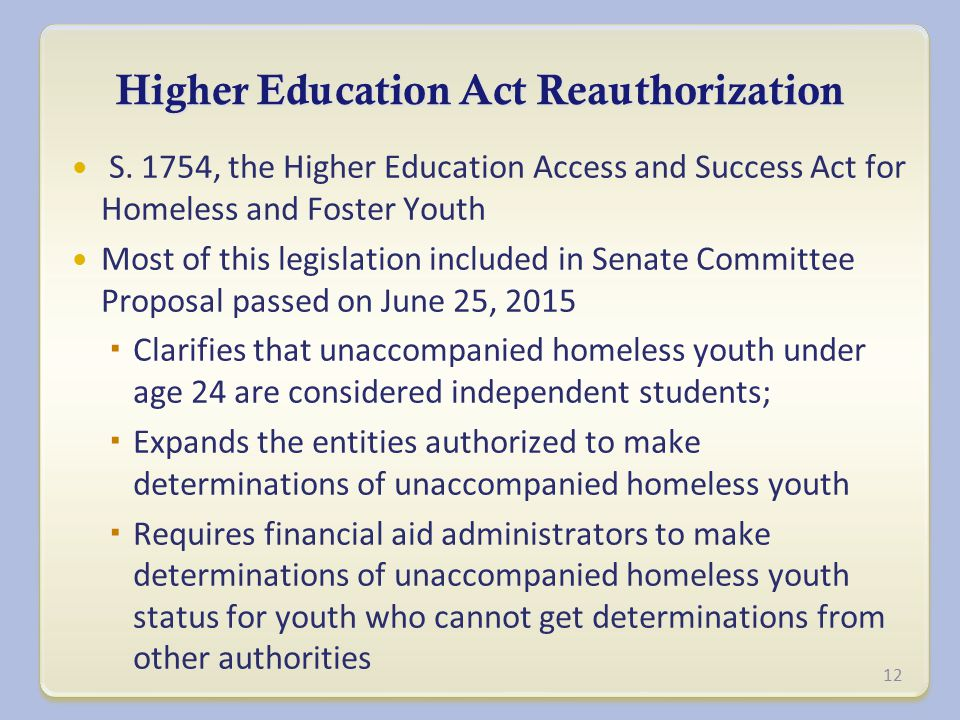 Higher Education Act Reauthorization S.