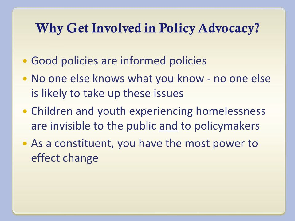 Why Get Involved in Policy Advocacy.