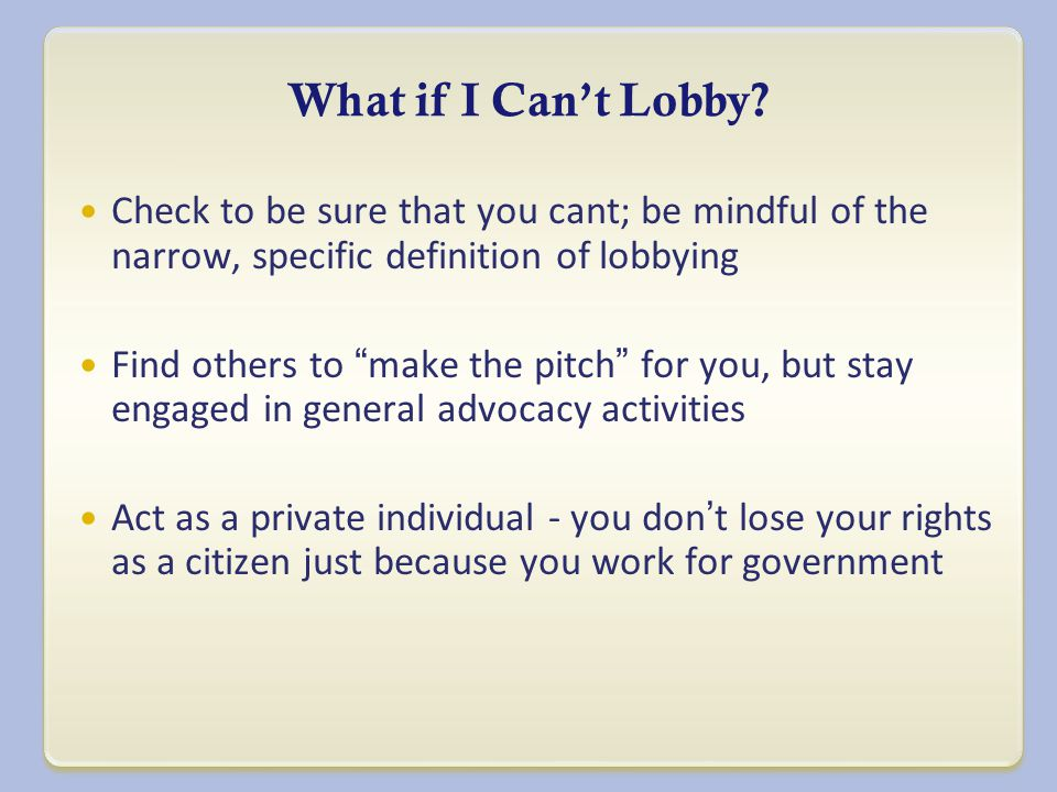 What if I Can't Lobby.