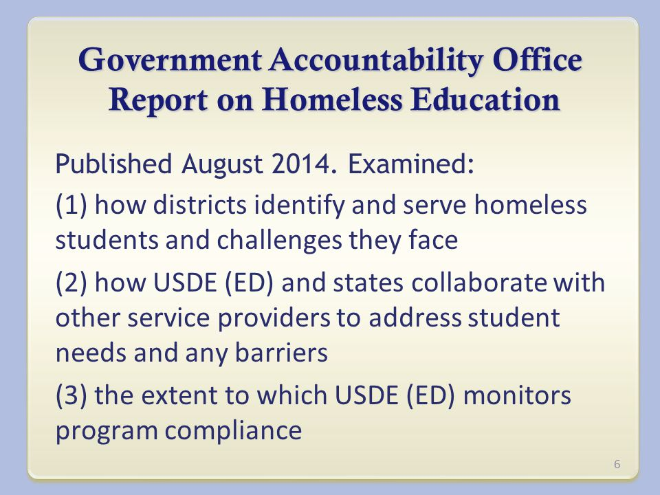 Government Accountability Office Report on Homeless Education Published August 2014.