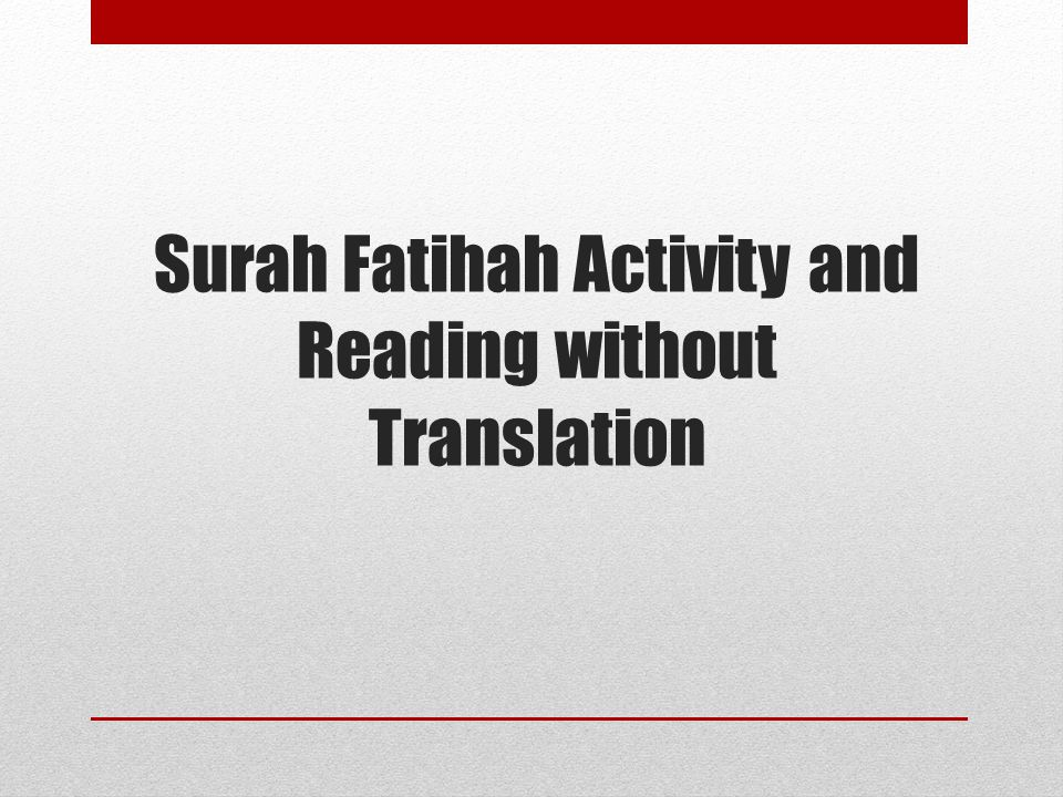 Surah Fatihah Activity and Reading without Translation