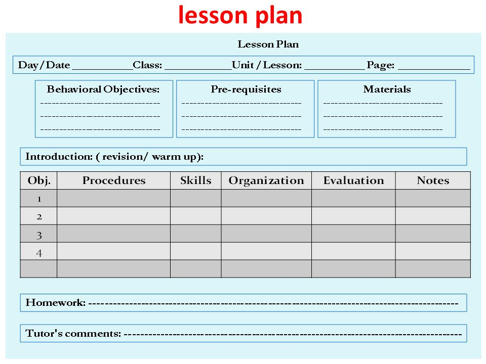 6-Daily lesson Plan The daily plan usually begins with the table of content that includes: 1-Learning Objectives: What is meant by learning objectives .