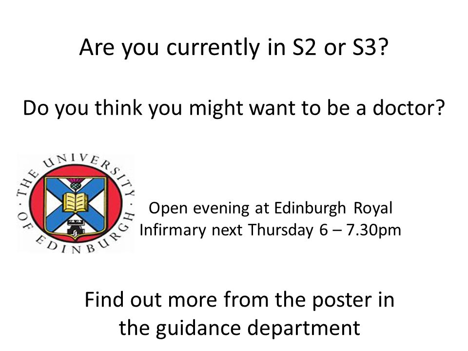 Are you currently in S2 or S3.Do you think you might want to be a doctor.