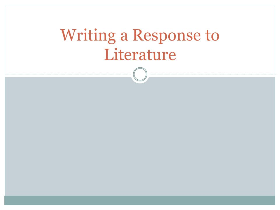 Other necessary tidbits… Use the present tense when talking about events in the book.