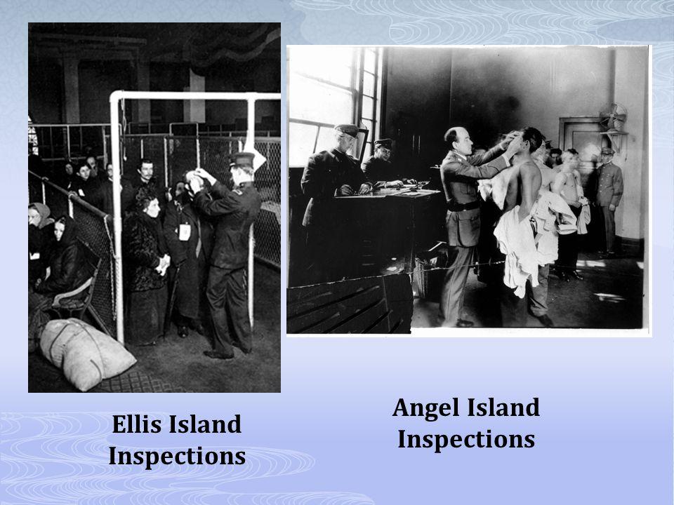 Ellis Island Inspections Angel Island Inspections