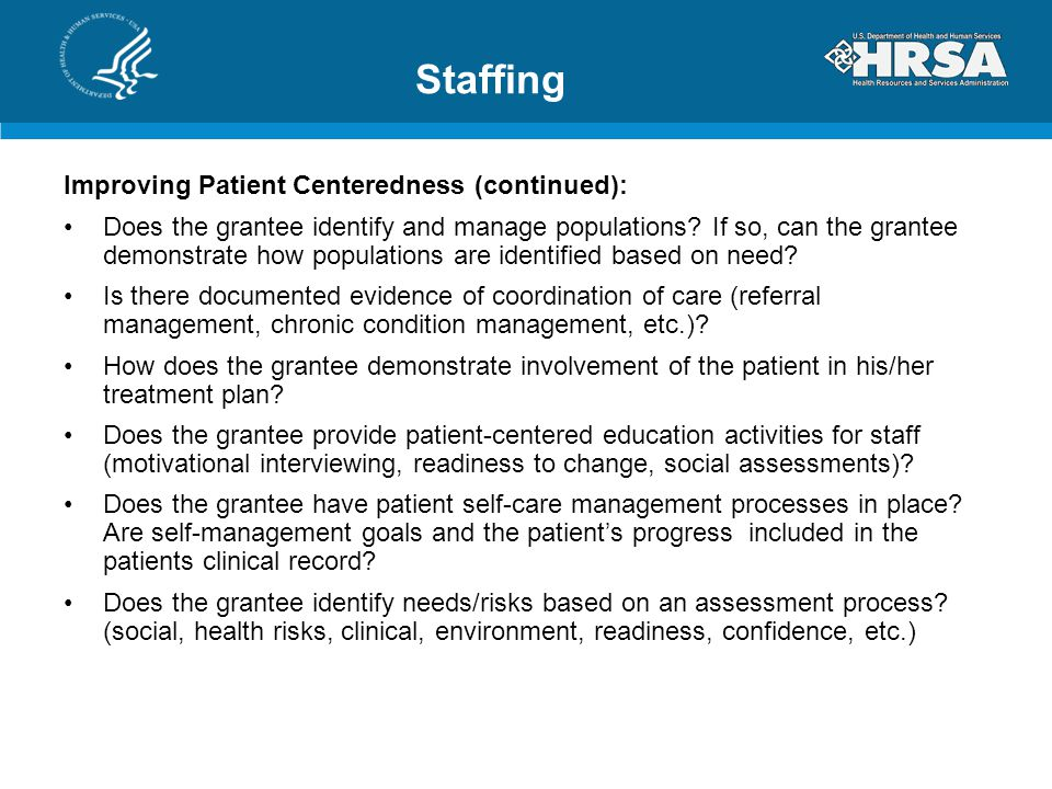 Staffing Improving Patient Centeredness (continued): Does the grantee identify and manage populations.