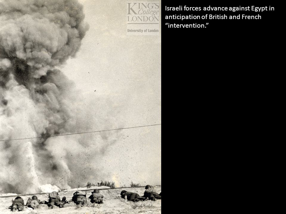 Israeli forces advance against Egypt in anticipation of British and French intervention.