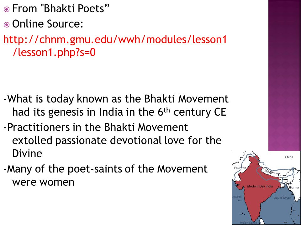  While it is tempting to see women's participation within the bhakti movement as a revolt against the patriarchal norms of the time, there is little evidence to support this perspective  Injustices and the patriarchal order itself were not a major focus of these poet-saints  Women bhaktas were simply individuals attempting to lead lives of devotion