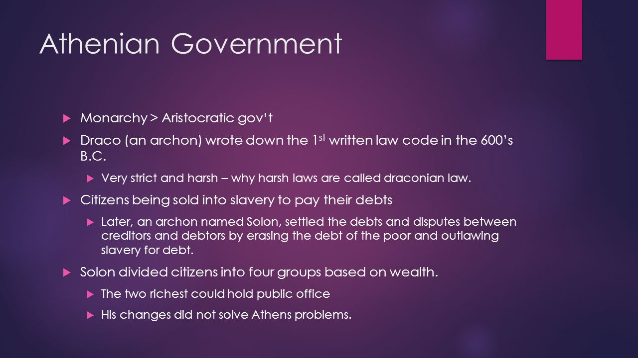 Athens – Birthplace of Democracy  In about 507 B.C., Cleisthenes took control and turned Athens into a democracy.