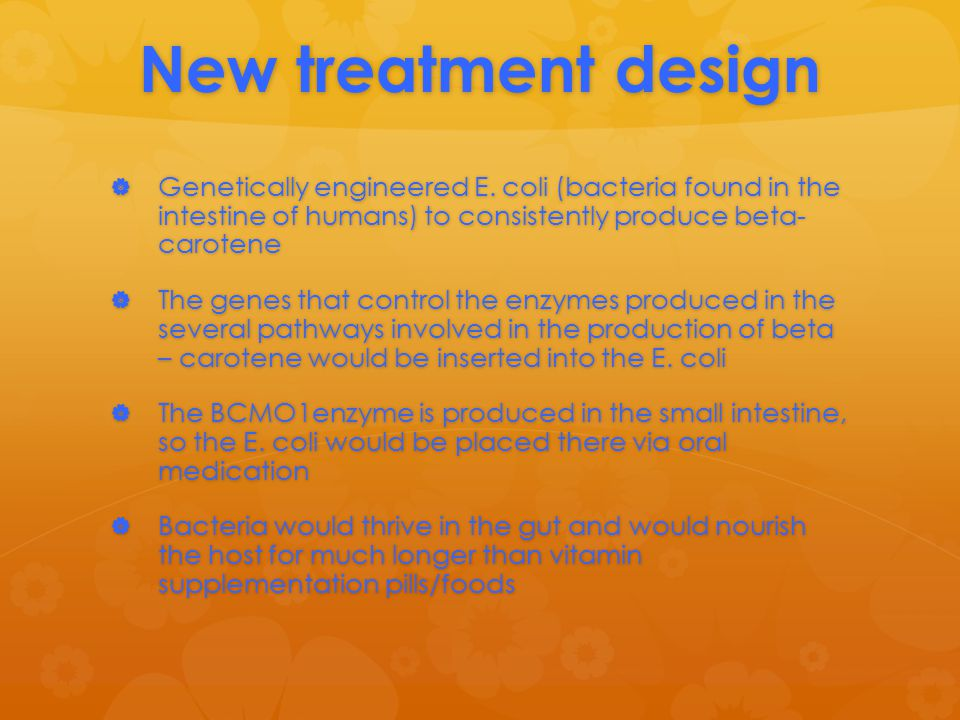 New treatment design  Genetically engineered E.