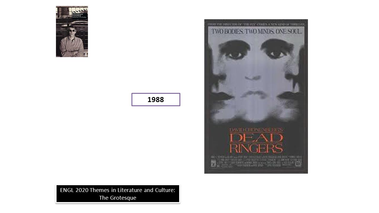 ENGL 2020 Themes in Literature and Culture: The Grotesque 1988