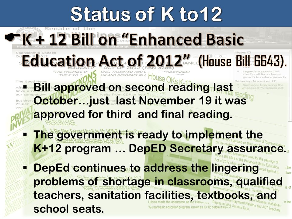  Bill approved on second reading last October…just last November 19 it was approved for third and final reading.  The government is ready to impleme
