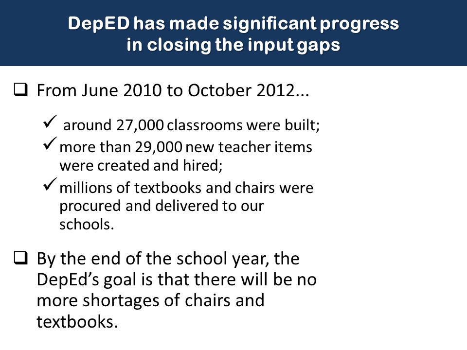  From June 2010 to October 2012... around 27,000 classrooms were built; more than 29,000 new teacher items were created and hired; millions of textbo