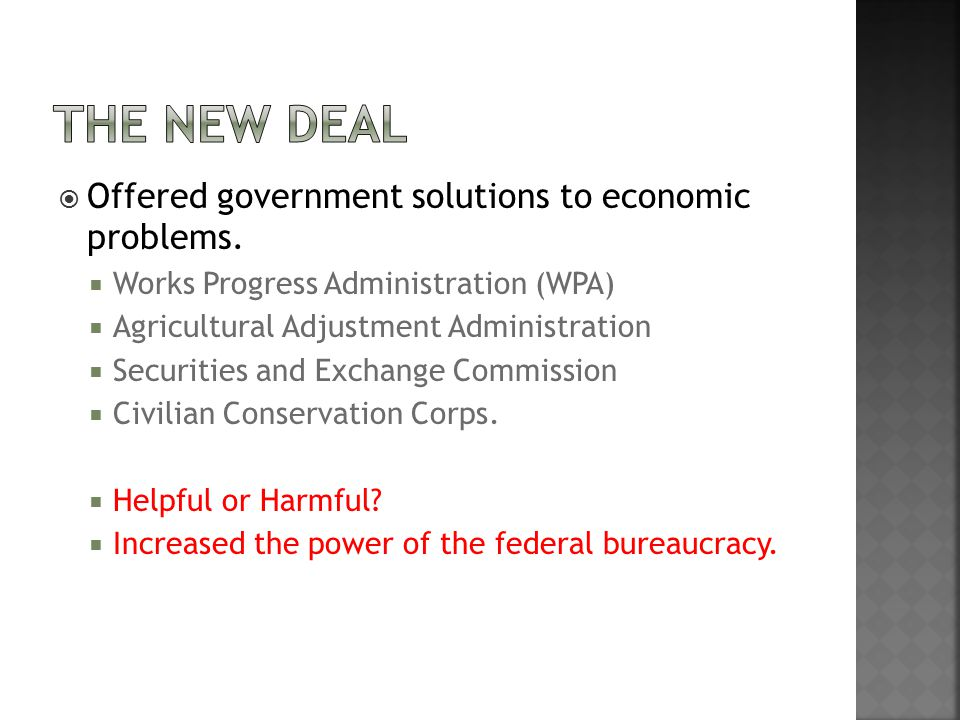  Offered government solutions to economic problems.