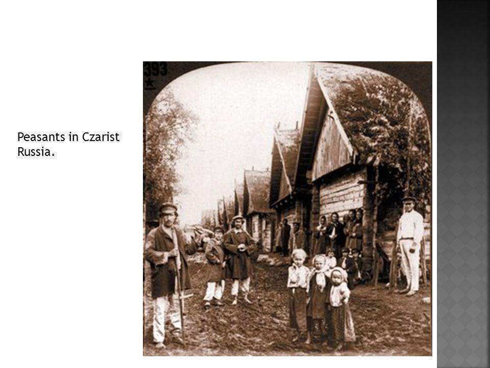 Peasants in Czarist Russia.