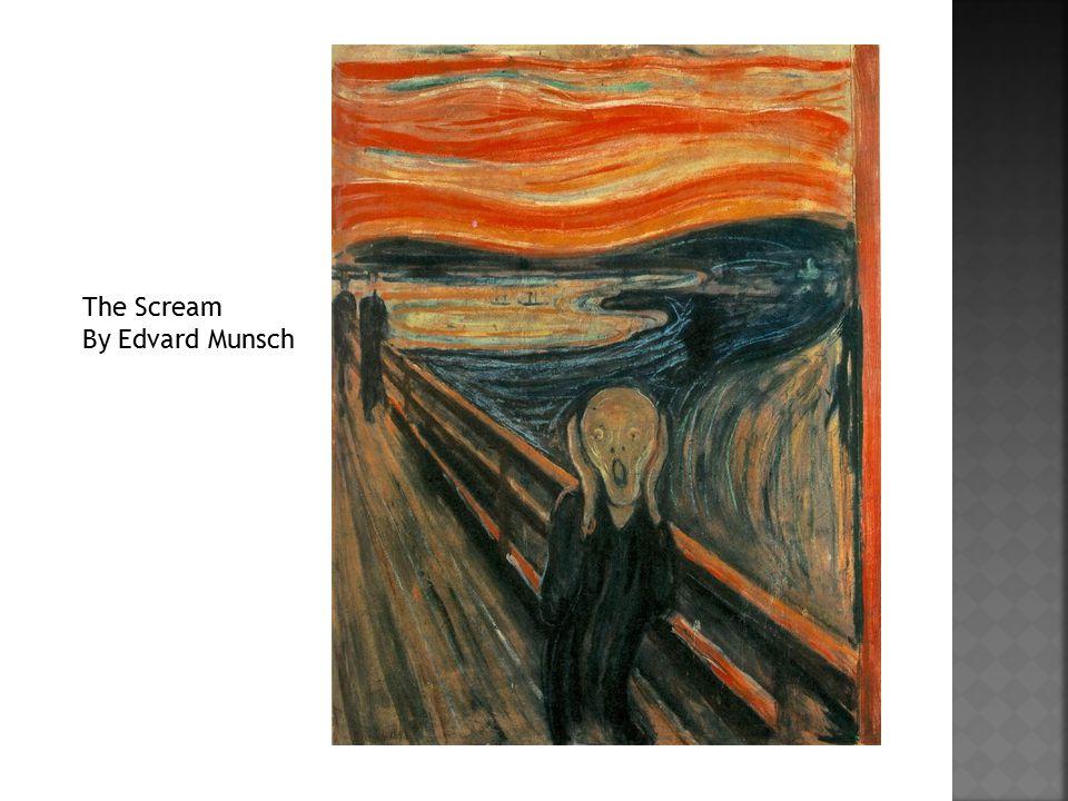 The Scream By Edvard Munsch
