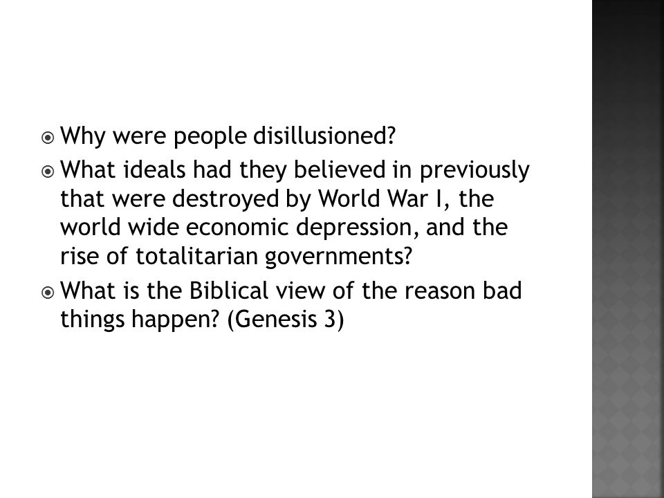  Why were people disillusioned.