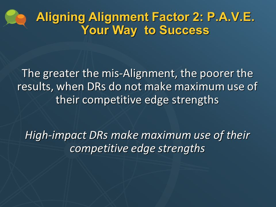 Aligning Alignment Factor 2: P.A.V.E.