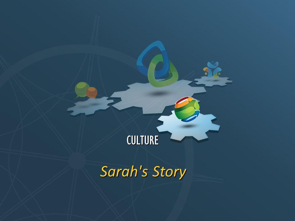 Sarah s Story CULTURE