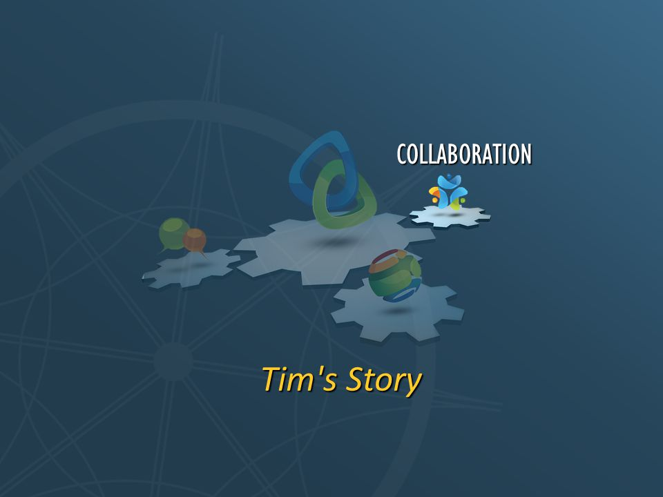 Tim's Story COLLABORATION