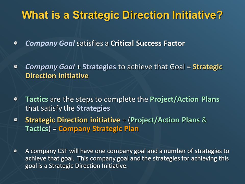 What is a Strategic Direction Initiative.