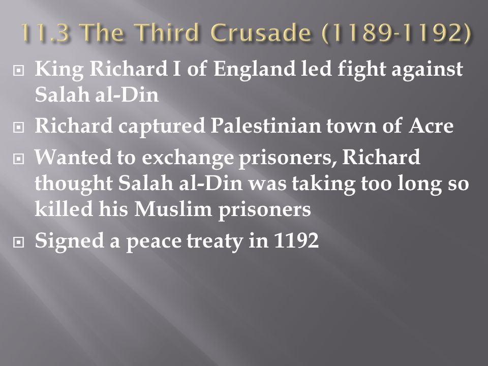  King Richard I of England led fight against Salah al-Din  Richard captured Palestinian town of Acre  Wanted to exchange prisoners, Richard thought
